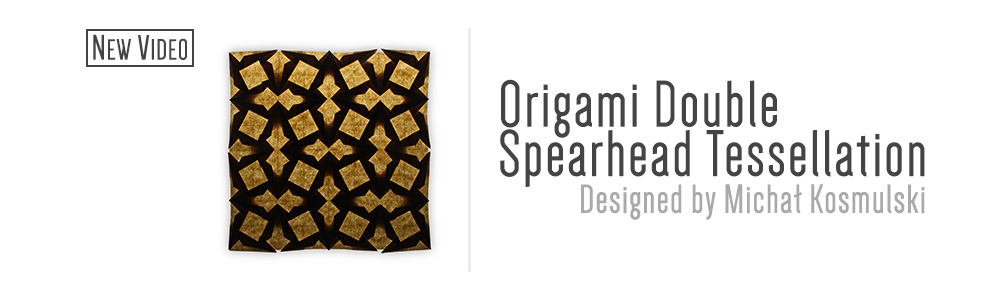 Origami Double Spearhead Tessellation (Michal Kosmulski)